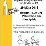 Ankündigung der Familienmesse am Palmsonntag 2015